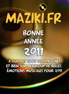 Maziki.fr - Bonne année 2011